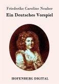 Ein Deutsches Vorspiel (eBook, ePUB)