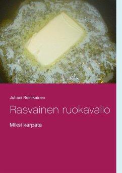 Rasvainen ruokavalio (eBook, ePUB)