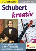 Schubert kreativ (eBook, PDF)