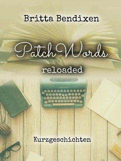 PatchWords (eBook, ePUB) - Bendixen, Britta