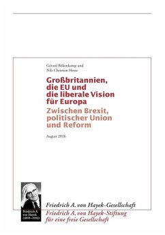 Grossbritannien, die EU und die liberale Vision für Europa (eBook, ePUB) - Bökenkamp, Gérard; Hesse, Nils Christian