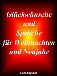 Glückwünsche und Sprüche für Weihnachten und Neujahr (eBook, ePUB)