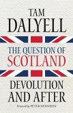 The Question of Scotland (eBook, ePUB)