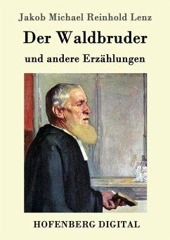 Der Waldbruder (eBook, ePUB)