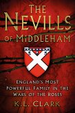 The Nevills of Middleham (eBook, ePUB)