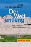 Der Welt entlang (eBook, ePUB)