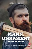 Mann, unrasiert (eBook, ePUB)