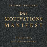 Das MotivationsManifest (MP3-Download)
