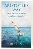 Aristotle's Way (eBook, ePUB)