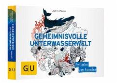Geheimnisvolle Unterwasserwelt: Postkartenbuch ...