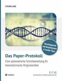 Das Paper-Protokoll - Lang, Stefan