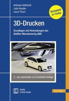 3D-Drucken - Gebhardt, Andreas;Kessler, Julia;Thurn, Laura