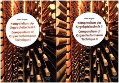 Kompendium der Orgelspieltechnik / Compendium of Organ Performance Technique, 2 Bde.