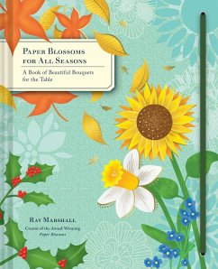 Paper Blossoms for All Seasons - Marshall, Ray