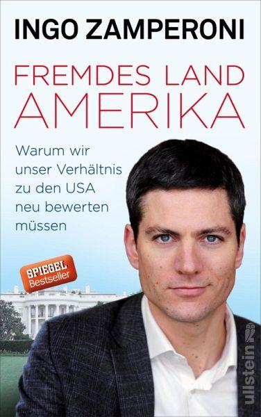 Fremdes Land Amerika (eBook, ePUB) - Zamperoni, Ingo