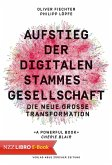 Aufstieg der digitalen Stammesgesellschaft (eBook, ePUB)