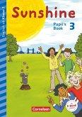 Sunshine - Early Start Edition 3. Schuljahr- Nordrhein-Westfalen - Pupil's Book