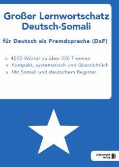 Großer Lernwortschatz Deutsch-Somali fu¨r Deuts...