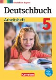 Deutschbuch - Realschule Bayern 5. Jahrgangsstufe - Arbeitsheft mit Lösungen