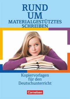 Rund um materialgestütztes Schreiben - Sekundarstufe I - Ellerich, Christel; Gebhard, Lilli; Rühle, Christian