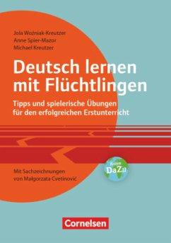Deutsch lernen mit Flüchtlingen - Kreutzer, Michael;Spier-Mazor, Anne;Wozniak-Kreutzer, Jolanta
