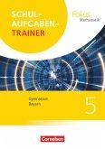 Fokus Mathematik 5. Jahrgangsstufe - Bayern - Schulaufgabentrainer mit Lösungen