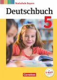Deutschbuch - Realschule Bayern 5. Jahrgangsstufe - Schülerbuch