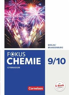 Fokus Chemie 9./10. Schuljahr - Berlin/Brandenburg - Gymnasium - Schülerbuch - Arnold, Karin; Eberle, Andreas; Fleischer, Holger; Hein, Andrea; Kronabel, Carina; Lüttgens, Uwe; Malz, Ralf; Peters, Jörn; Rehm, Hannes
