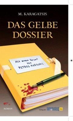 Das gelbe Dossier - Karagatsis, M.