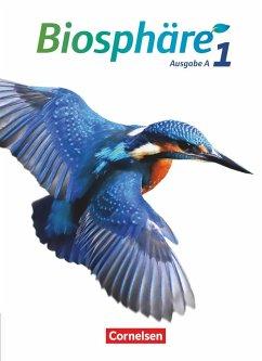 Biosphäre Sekundarstufe I - Ausgabe A Band 1 - Schülerbuch - Auerbach, Stefan; Bils, Werner; Dierschke, Anne-Kathrin; Meisert, Anke