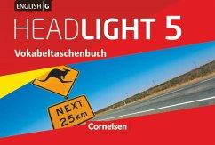 English G Headlight Band 5: 9. Schuljahr - Allgemeine Ausgabe - Vokabeltaschenbuch