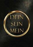 Dein, Sein, Mein (eBook, ePUB)