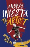 The Artist: Being Iniesta (eBook, ePUB)