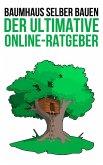 Baumhaus selber bauen - Die Anleitung (eBook, ePUB)