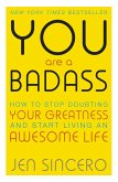 You Are a Badass (eBook, ePUB)