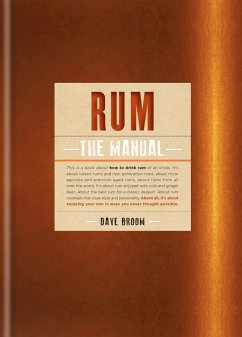 Rum The Manual (eBook, ePUB) - Broom, Dave