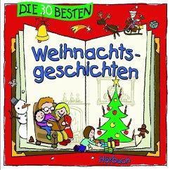 Die 30 besten Weihnachtsgeschichten, 2 Audio-CDs