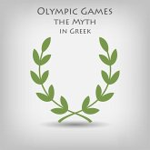 Olympic Games the Myth in Greek (MP3-Download)