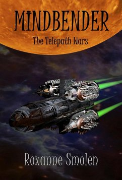Mindbender (The Telepath Wars, #1) (eBook, ePUB) - Smolen, Roxanne