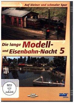 Die 5. lange Modell- und Eisenbahnnacht - Auf k...