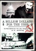 A Billion Dollars for the USSR - US Militärhilfen für die Sowjetunion im II. Weltkrieg, DVD