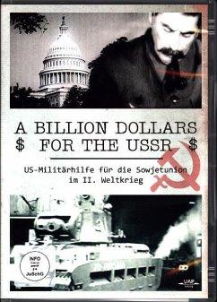 A Billion Dollars for the USSR - US Militärhilf...