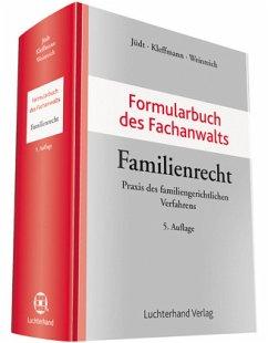 Formularbuch des Fachanwalts Familienrecht - Jüdt, Eberhard; Kleffmann, Norbert; Weinreich, Gerd