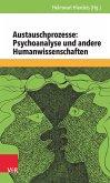 Austauschprozesse: Psychoanalyse und andere Humanwissenschaften (eBook, PDF)
