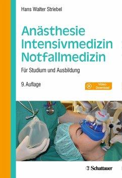 Anästhesie - Intensivmedizin - Notfallmedizin (eBook, PDF) - Striebel, Hans Walter