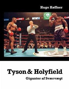 Tyson & Holyfield (eBook, ePUB)