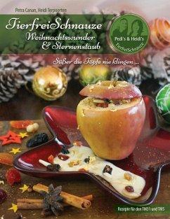 TierfreiSchnauze - Weihnachtswunder & Sternenstaub (eBook, ePUB)