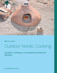Outdoor Nordic Cooking (eBook, ePUB) - Larsen, Bjarne