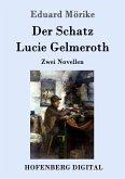 Der Schatz / Lucie Gelmeroth (eBook, ePUB)