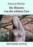 Die Historie von der schönen Lau (eBook, ePUB)